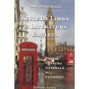 Teste de limba si literatura engleza. Pentru cultura generala si... examene! (eBook)