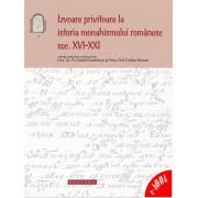 Izvoare privitoare la istoria monahismului romanesc - secolele XVI-XXI (eBook)