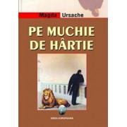 Pe muchie de hartie/Magda Ursache