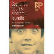 Copilul cu ticuri si sindromul Tourette. Ghid pentru parinti si specialisti (eBook)