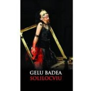 Solilocviu. Fundamente ale regiei de teatru - Gelu Badea