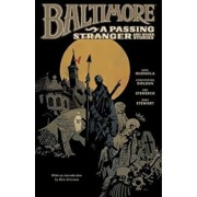 Baltimore Volume 3: A Passing Stranger And Other Stories Hc, Hardcover/Mike Mignola