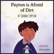 Payton Was Afraid of Dirt