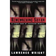 Remembering Satan: A Tragic Case of Recovered Memory, Paperback
