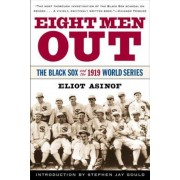 Eight Men Out: The Black Sox and the 1919 World Series, Paperback