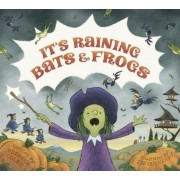 It's Raining Bats & Frogs, Hardcover