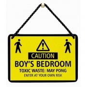 hang-ups! - tinnen bordje - caution boy's bedroom toxic waste