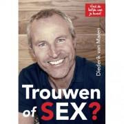 Trouwen of sex? - Diederik van Maren
