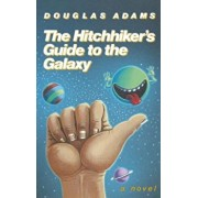 The Hitchhiker's Guide to the Galaxy 25th Anniversary Edition, Hardcover/Douglas Adams