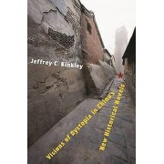 Visions of Dystopia in Chinas New Historical Novels by Jeffrey C. K...