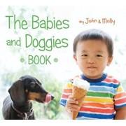 The Babies and Doggies Book, Hardcover/John Schindel