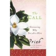 The Call: Discovering Why You Are Here, Paperback