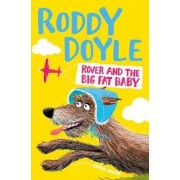 Rover and the Big Fat Baby, Paperback