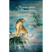 The Moon Over the Mountain and Other Stories, Paperback