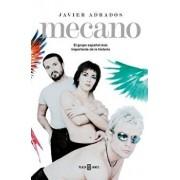 Mecano. El Grupo Espańol Más Importante En La Historia / Mecano: The Most Important Spanish Band in History, Hardcover/Javier Adrados
