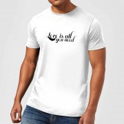 Love Is All You Need T-Shirt - White - 4XL - White