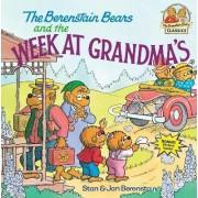 Berenstain Bears Week At Grandmas by Jan Berenstain