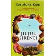 Jiltul Sirenei - Sue Monk Kidd