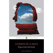Calderón De La Barca,Pedro El gran teatro del mundo