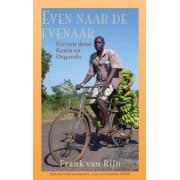 Reisverhaal Even naar de evenaar – Fietsen door Kenia en Oeganda | Frank van Rijn