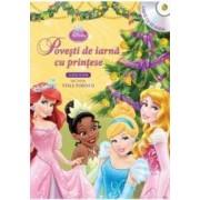 Disney - Povesti de iarna cu printese Carte + CD. Lectura Stela Popescu