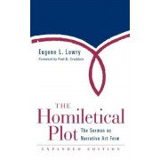 Homiletical Plot, Expanded Edition: The Sermon as Narrative Art Form (Expanded), Paperback