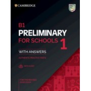 B1 Preliminary for Schools 1 for the Revised 2020 Exam Student's Book with Answers with Audio with Resource Bank: Authentic Practice Tests, Paperback/Cambridge University Press