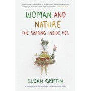 Woman and Nature: The Roaring Inside Her, Paperback