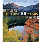 Rocky Mountain National Park: The First 100 Years, Hardcover