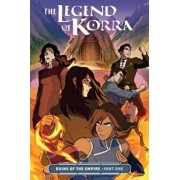 The Legend of Korra: Ruins of the Empire Part One, Paperback/Michael Dante DiMartino