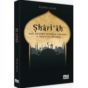 Shari'ah sau despre istoria umana a vointei divine/Alina Isac Alak