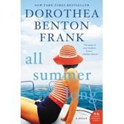 All Summer Long, Paperback/Dorothea Benton Frank