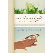 One Thousand Gifts Devotional: Reflections on Finding Everyday Graces, Hardcover