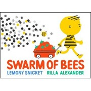 Swarm of Bees, Hardcover/Lemony Snicket
