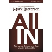 All in Study Guide: You Are One Decision Away from a Totally Different Life, Paperback