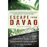 Escape from Davao: The Forgotten Story of the Most Daring Prison Break of the Pacific War, Paperback