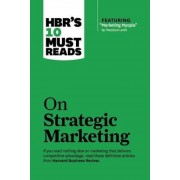 "HBR's 10 Must Reads on Strategic Marketing (with Featured Article ""Marketing Myopia,"" by Theodore Levitt), Paperback"