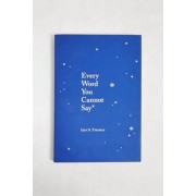 Urban Outfitters Every Word You Cannot Say par Iain S. Thomas- taille: ALL