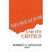 Neorealism and Its Critics by Robert eohane