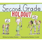 Second Grade Holdout, Hardcover
