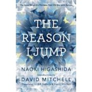 Reason I Jump: one boy's voice from the silence of autism, Paperback