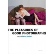 Pleasures of Good Photographs (Badger Gerry)(Paperback) (9781597111393)