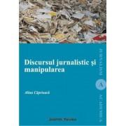 Discursul jurnalistic si manipularea