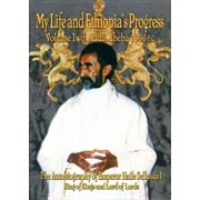 The Autobiography of Emperor Haile Sellassie I: King of All Kings and Lord of All Lords; My Life and Ethiopia's Progress 1892-1937, Paperback/Haile Sellassie