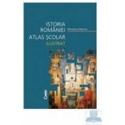Istoria Romaniei atlas scolar ilustrat cartonat - Minodora Perovici