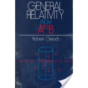 General Relativity from A to B (Geroch Robert)(Paperback) (9780226288642)