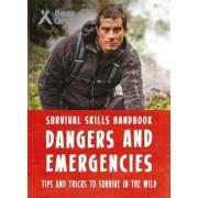 Bear Grylls Survival Skills Handbook: Dangers and Emergencie, Paperback