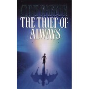 Thief of Always, Paperback/Clive Barker