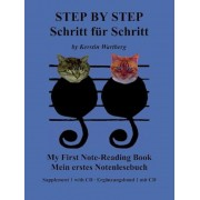 Step By Step/Schritt Fur Schritt: Supplement 1: My First Note-Reading Book/Mein Erstes Notenlesebuch [With CD], Paperback