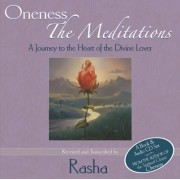 Oneness: The Meditations: A Journey to the Heart of the Divine Lover
